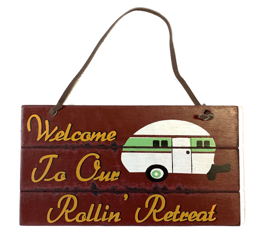 Camping sign with trailer Welcome to Our Rollin Retreat