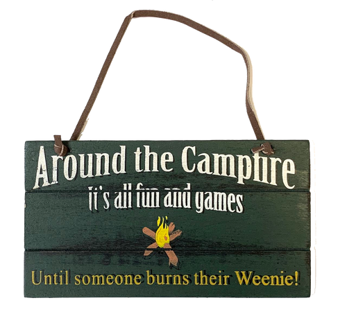 Camping sign Around the Camper Fun and Games Funny Camper