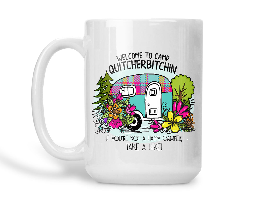 Coffee Mug Quitcher Bitchin Camping