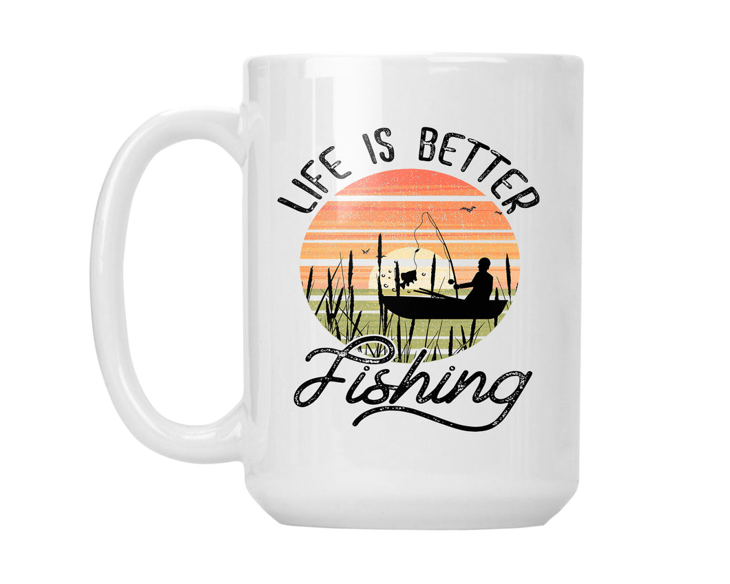 Camping Coffee Mug Life is Better Fishing