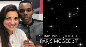 Paris McGee Jr. | Jumptwist Podcast