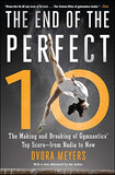 The End of the Perfect 10―from Nadia to Now