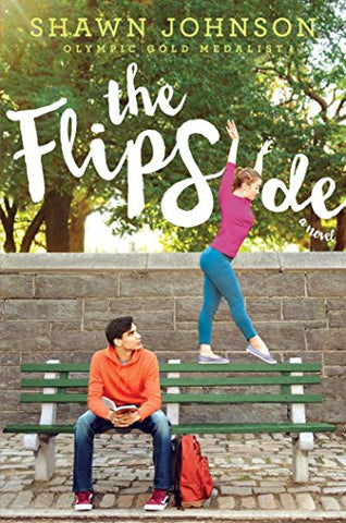 The Flip Side by Shawn Johnson
