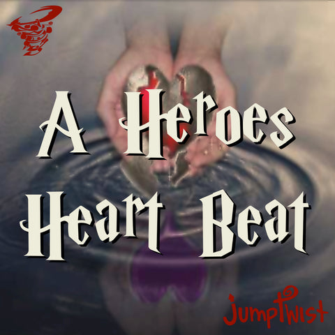A Hero's Heartbeat