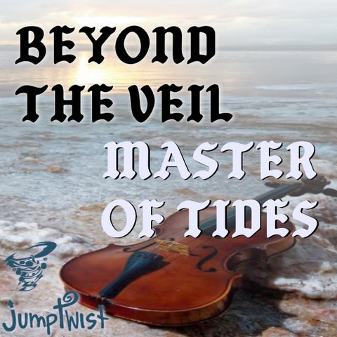 Beyond the Veil / Master of Tides