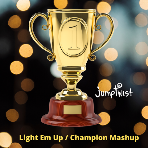 Light Em Up-Champion Mashup