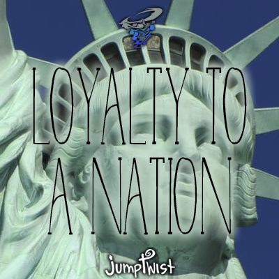 Loyalty to a Nation