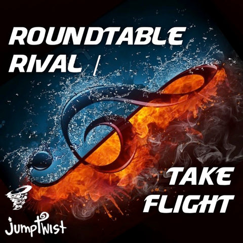 Roundtable Rival // Take Flight