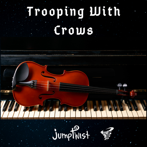 Trooping With Crows