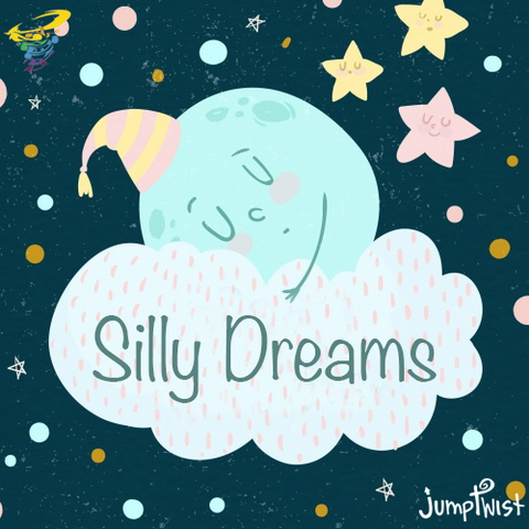 Silly Dreams