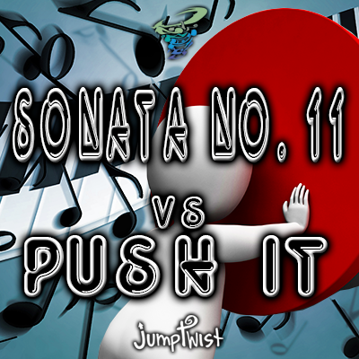 Sonata No. 11 vs. Push It