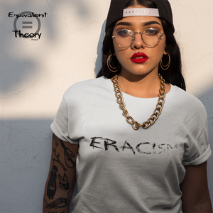 Eracism | Ladies' T-shirt