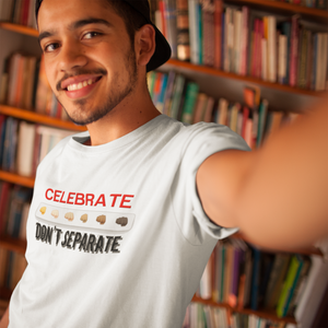 Celebrate don't separate - Short-Sleeve Unisex T-Shirt