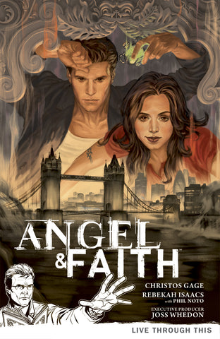 ANGEL & FAITH TP VOL 01 LIVE THROUGH THIS - 5KidComics.com