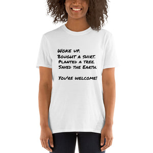 "Eco-Friendly Tee- ""You're Welcome!"" Short-Sleeve Unisex T-Shirt- White/ Sport Grey"
