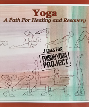 Yoga: A Path For Healing and Recovery (Send a book to a prisoner)