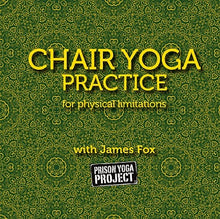 Chair Yoga Practice with James Fox (DVD)