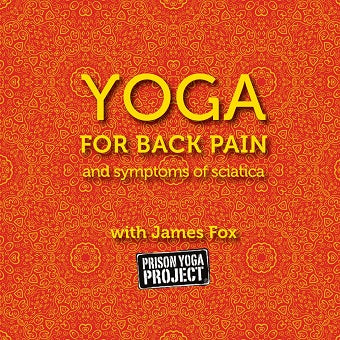 Yoga for Back Pain and Symptoms of Sciatica with James Fox (Download)