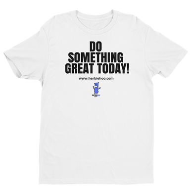 Men's - Do Something Great Today! - White - Short Sleeve T-shirt