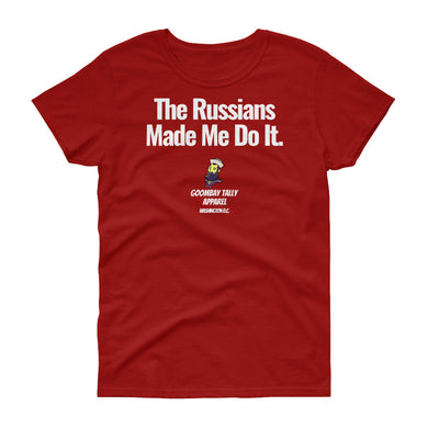 Red Tee - The Russians Made Me Do It - Women's short sleeve t-shirt