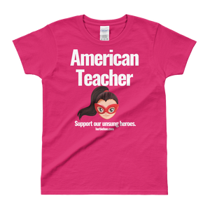 American Teacher - Unsung Hero - Ladies' T-shirt