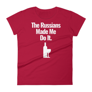 Red - The Russians Made Me Do It - Women's short sleeve t-shirt