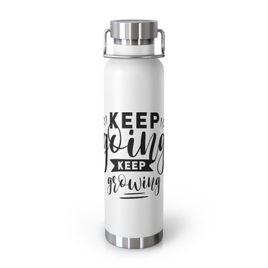 Keep Going Keep Growing Vacuum Insulated Bottle
