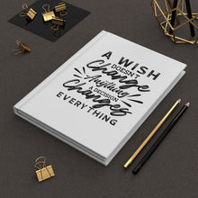 A wish Matte Hardcover Journal