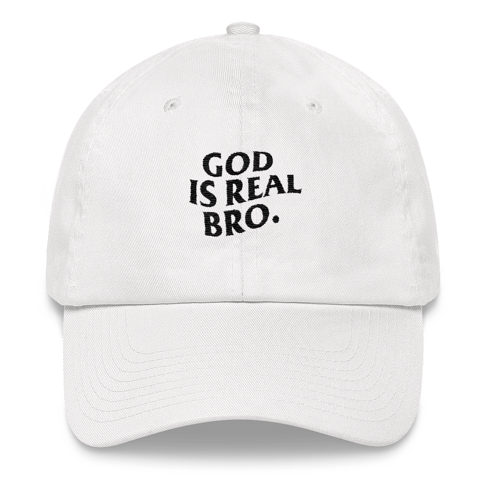a246b16dac0 GOD IS REAL BRO Dad Hat (White)