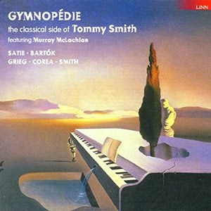 "Tommy Smith ""Gymnopedie"" CD"