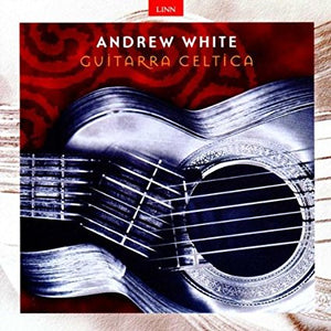"Andrew White ""Guitarra Celtica"" CD"