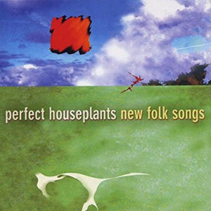 "Perfect Houseplants ""New Folk Songs"" CD"