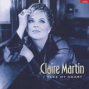 "Claire Martin ""Take My Heart"" SACD"