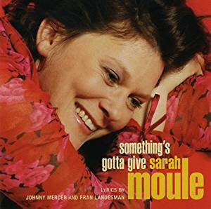 "Sarah Moule ""Something's Gotta Give"" SACD"