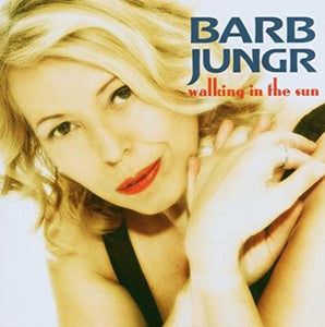 "Barb Jungr ""Walking In The Sun"" SACD"