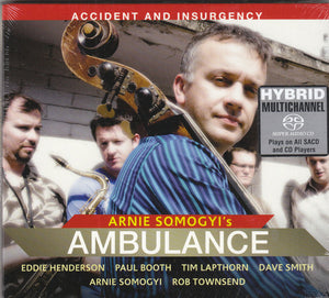 "Arnie Somogyi's Ambulance ""Accident and Insurgency"" SACD"