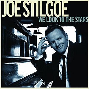 "Joe Stilgoe ""We Look To The Stars"" CD"