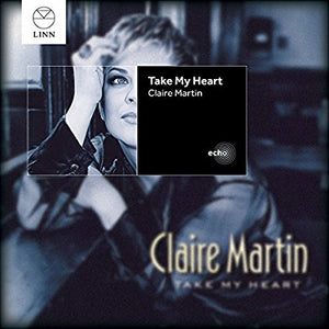 "Claire Martin ""Take My Heart"" CD"