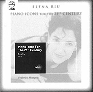"Elena Riu ""Piano Icons of 21st Century"" CD"
