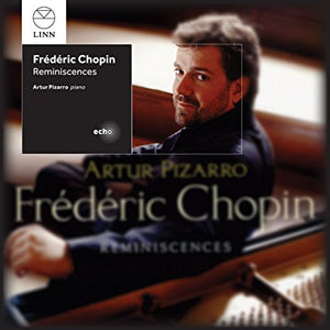 "Artur Pizarro ""Chopin: Reminiscences"" SACD"