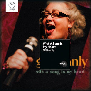 "Gill Manly ""With a Song In My Heart"" SACD"