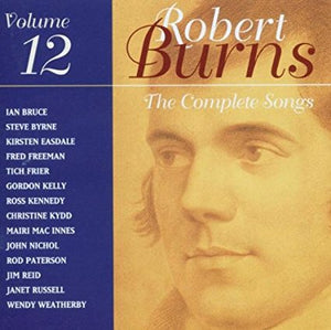 """Complete Songs Of Robert Burns - Volume 12"" CD"