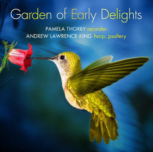 "Pamela Thorby ""Garden of Early Delights"" SACD"