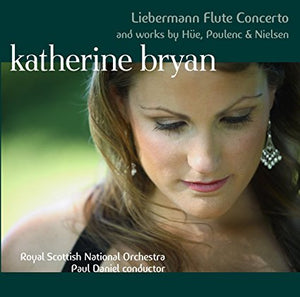 "Katherine Bryan ""Liebermann Flute Concerto and works by Hüe, Poulenc & Nielsen"" SACD"