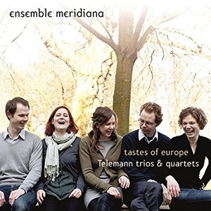 "Ensemble Meridiana ""Tastes of Europe: Telemann Trios & Quartets"" SACD"