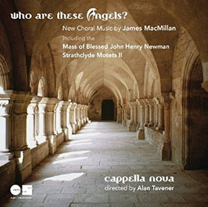 "Cappella Nova ""Who Are These Angels?"" CD"