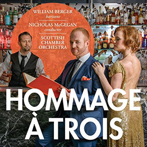 "William Berger ""Hommage a Trois"" SACD"