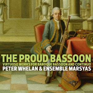 "Peter Whelan ""The Proud Bassoon"" SACD"