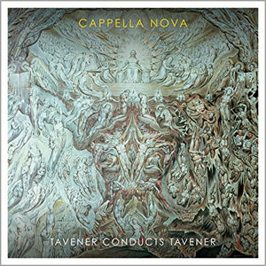 "Cappella Nova ""Tavener Conducts Tavener"" CD"