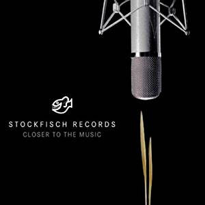 """Stockfisch Records - Closer To The Music Vol. 1"" Various Artists"